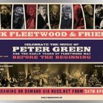 Mick Fleetwood discusses highlights of film documenting all-star 2020 Peter Green tribute concert