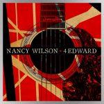"Heart's Nancy Wilson releases acoustic tribute to Eddie Van Halen, ""4 Edward"""