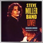 "Steve Miller Band's debuts version of ""Shu Ba Da Du Ma Ma Ma Ma"" from upcoming archival live album"