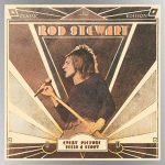 Rod Stewart's 1971 breakthrough solo album, 'Every Picture Tells a Story,' celebrates its 50th anniversary