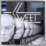 """Sweet releasing new single """"System of the Slaves"""" in tribute to late founding member Steve Priest"""