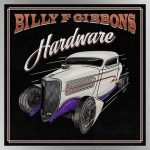 """ZZ Top's Billy Gibbons says new solo album 'Hardware' is a """"hard rockin'…muscular release"""""""