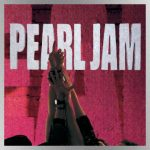 They're still alive: Pearl Jam's 'Ten' turns 30