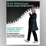 """Ex-Yes member Rick Wakeman couldn't be happier about launching his """"Even Grumpier Old Rock Star Tour"""""""