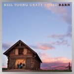 Neil Young & Crazy Horse releasing new album, Barn, in December; Harvest rarities collection due in 2022