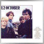 Rejoice!: U2's sophomore album, October, celebrates its 40th anniversary
