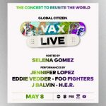 Eddie Vedder, Foo Fighters & more performing during Global Citizen's 'Vax Live' concert special