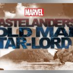 'Marvel's Wastelanders: Old Man Star-Lord' podcast series now live