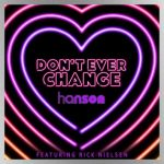 """Cheap Trick guitarist Rick Nielsen featured on new Hanson single, """"Don't Ever Change"""""""