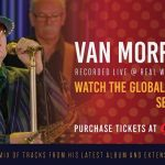 Two Van Morrison streaming concerts events to premiere on nugs.net in September