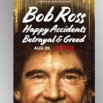 Streaming today on Netflix: the documentary 'Bob Ross: Happy Accidents, Betrayal & Greed'