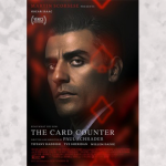Oscar Isaac takes a gamble on being the anti-hero in Paul Schrader's latest film, 'The Card Counter'