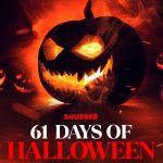"""Shudder ready for the spooky season with """"61 Days of Halloween"""""""