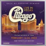 Chicago to return to Las Vegas for February 2022 engagement