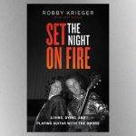 """Robby Krieger says he hopes his new memoir will """"correct a lot of the misinformation"""" about The Doors"""